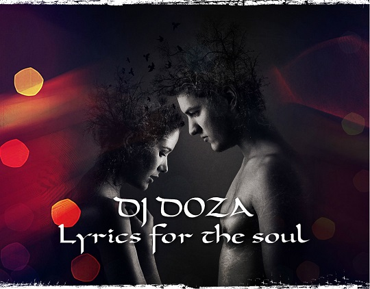 DJ Doza - Lyrics For The Soul (Extended Mix) [2019]