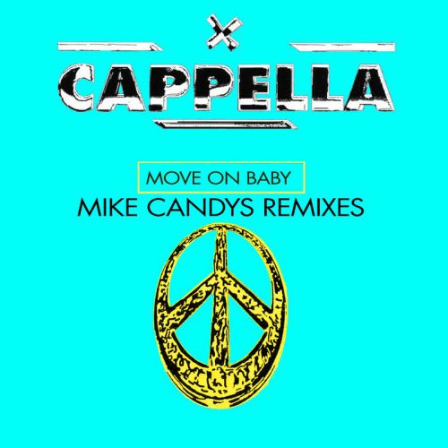 Cappella - Move On Baby (Mike Candys Extended Remix) [2019]