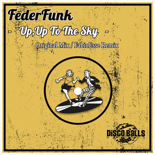 Fedefunk - Up, Up To The Sky (Original Mix) [2019]