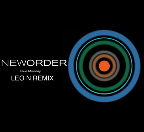 New Order - Blue Monday (Leo N Remix) [2019]