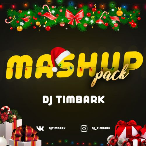 DJ Timbark Mashup Pack [2019]