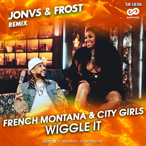 French Montana feat. City Girls - Wiggle It (JONVS & Frost Remix).mp3