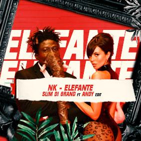 NK - Elefante (Slim di Grand & Andy Edit)