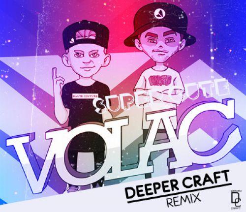 Volac, Stace Cadet - Super Cute (Deeper Craft Remix) [2020]