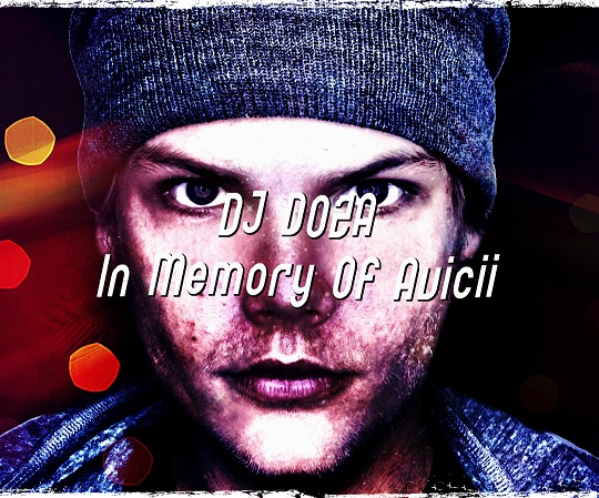 DJ DOZA - In Memory Of Avicii [2020]
