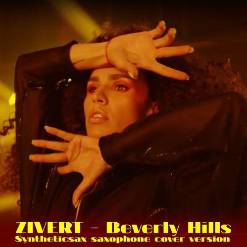 Zivert - Beverly Hills (Syntheticsax Saxophone Cover Version) [2020]