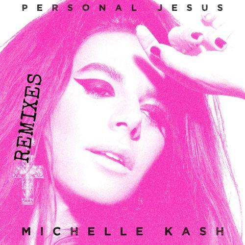 Michelle Kash - Personal Jesus (Joe Maz Extended Club Remix) [2020]