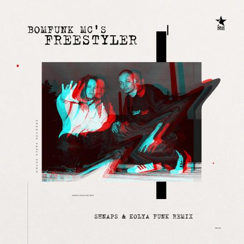 Bomfunk Mc's - Freestyler (Shnaps & Kolya Funk Remix) [2020]