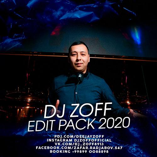 Dj Zoff - Edit Pack [2020]