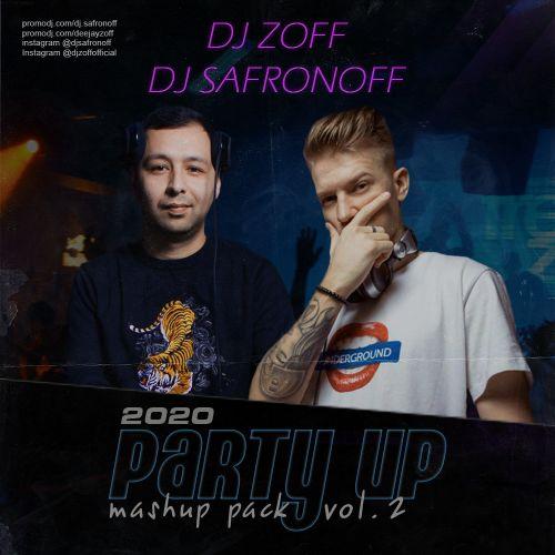 Dj Zoff & Dj Safronoff - Party Up Mashup Pack Vol. 2 [2020]