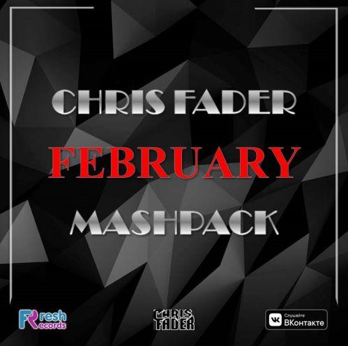 Chris Fader February Mashpack [2020]