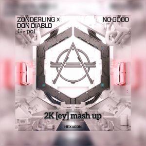 Zonderling & Don Diablo x G-Pol - No Good 4 Me; Roger Horton & Sagi Abitbul - Ghetto Blaster (2Key Mash Up's) [2020]