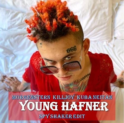 Morgenstern x Killjoy x Kuba & Neitan - Young Hafner (Spy Shaker Edit) [2020]