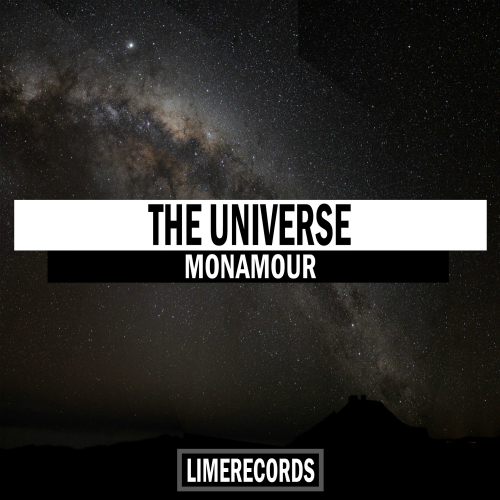 Monamour - The Universe (Extended Mix) [2020]