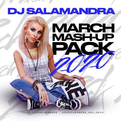 Dj Salamandra - March Mash-Up Pack [2020]