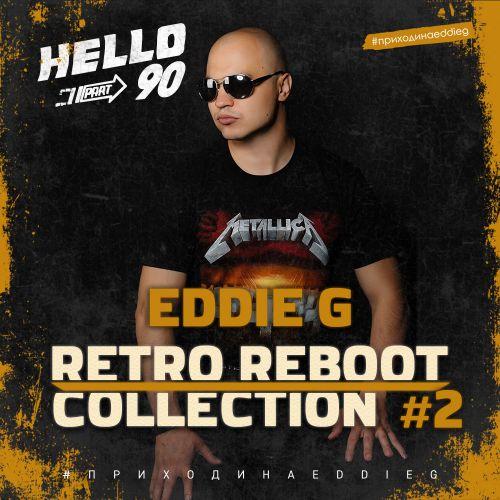 Eddie G - Retro Reboot Collection #2 [2020]