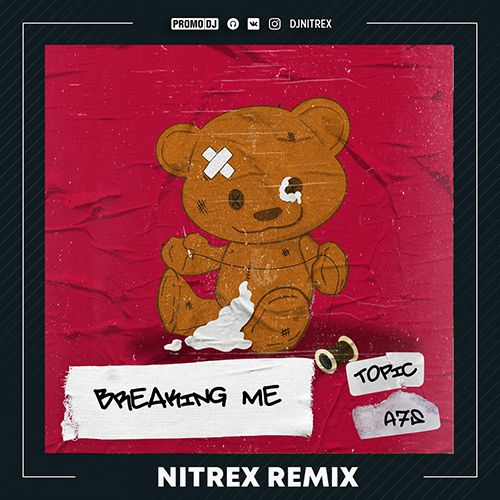 Topic, A7S - Breaking me (Nitrex Extended Mix).mp3