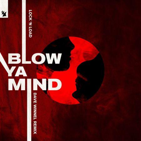 Lock 'N Load - Blow Ya Mind (Dave Winnel Extended Remix) [2020]