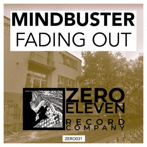 Mindbuster - Fading Out (Original Mix) [2020]