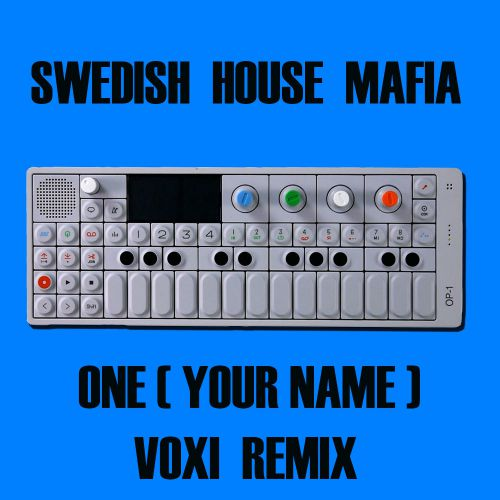 Swedish House Mafia - One (Voxi Remix) [2020]