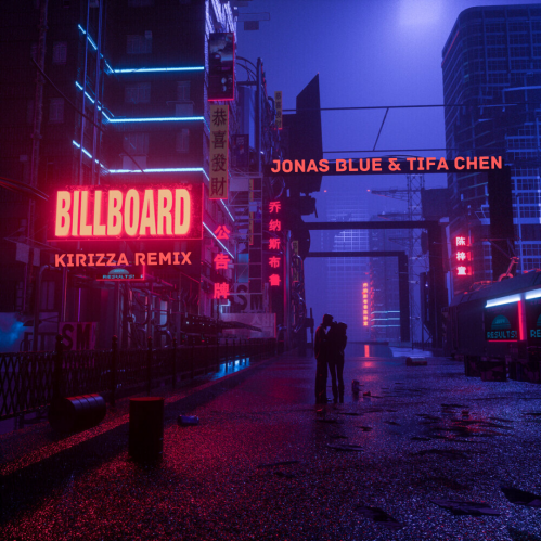 Jonas Blue & Tifa Chen - Billboard (Kirizza Remix) [2020]