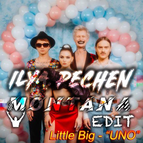 Little Big vs Bruno Furlan x Holt 88 - Uno (Montana x Ilya Pechen Edit) [2020]