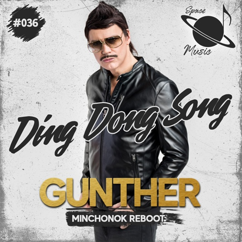 Gunther & Sunshine Girls - Ding Dong Song (Minchonok Reboot) [2020]