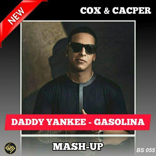 Daddy Yankee x Frost x Pavlov x Relanium x Deen West  - Gasolina (Сox & Kacper Mash-Up) [2020]