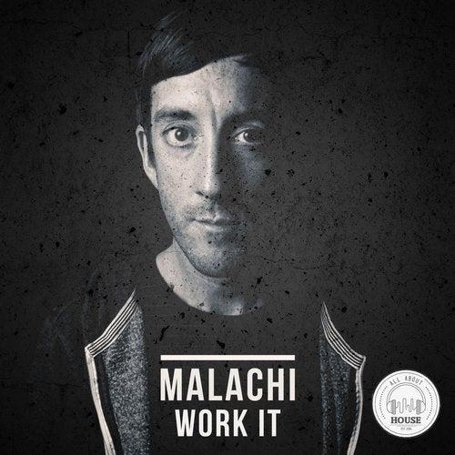 Malachi -  Work It (Mehen Remix) [2020]