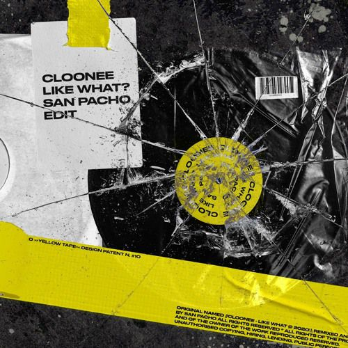 Cloonee - Like What (San Pacho Edit) [2020]