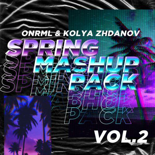 Onrml & Kolya Zhdanov - Spring Mash Up Pack #02 [2020]