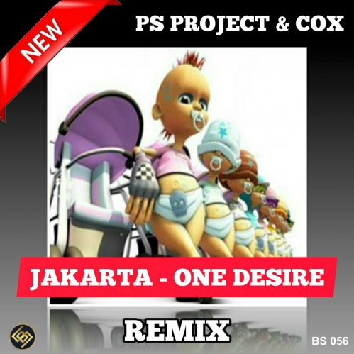 Jakarta - One Desire (Ps Project & Cox Remix) [2020]