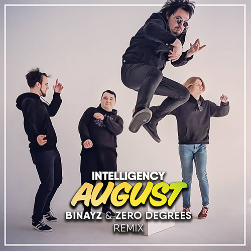 Intelligency - August (Binayz & Zero Degrees Remix) [2020]