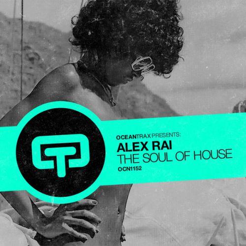 Alex Rai - The Soul Of House (Original Mix) [2020]