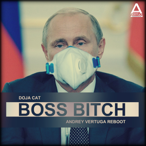 Doja Cat - Boss Bitch (Andrey Vertuga Reboot) [2020]