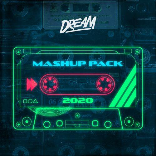 Dream Mashup Pack [2020]