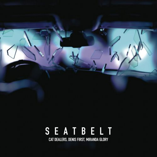 Cat Dealers, Denis First & Miranda Glory - Seatbelt (Radio Edit; Extended Version) [2020]