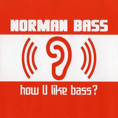 Norman Bass - How U Like Bass (CJ Alexis Remix) [2020]