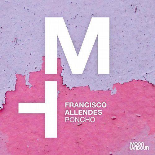 Francisco Allendes - Poncho (Original Mix) [2020]