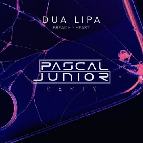 Dua Lipa - Break My Heart (Pascal Junior Remix) [2020]