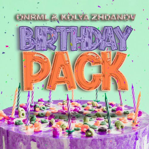 Onrml & Kolya Zhdanov - Birthday Pack [2020]
