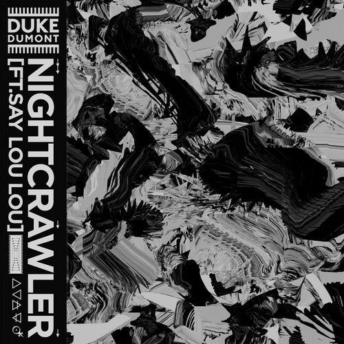 Duke Dumont & Say Lou Lou - Nightcrawler (Extended) [2020]