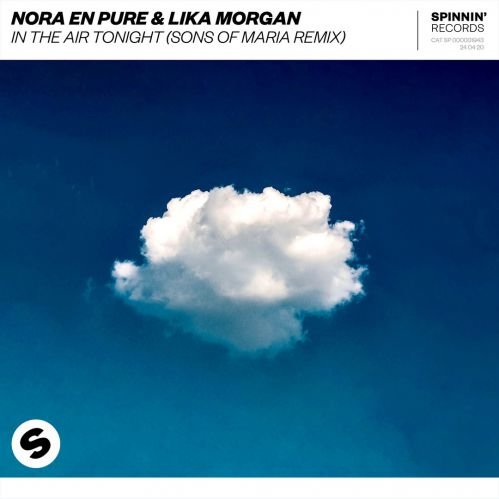 Nora En Pure & Lika Morgan – In The Air Tonight (Sons Of Maria Extended Remix) [2020]