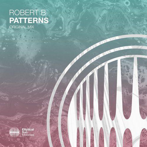 Robert B - Patterns (Extended Mix) [2020]