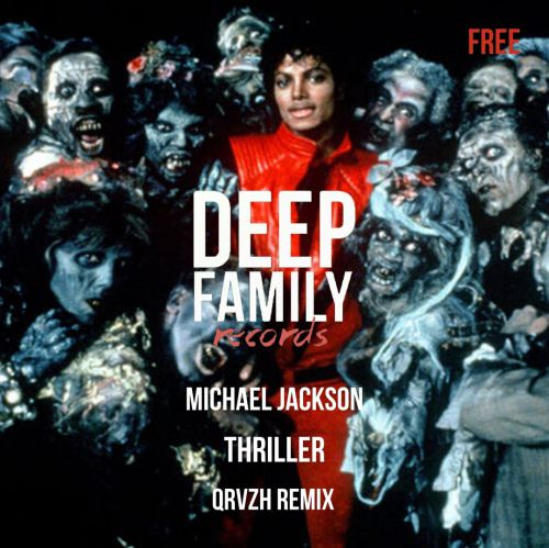 Michael Jackson - Thriller (Qrvzh Remix) [2020]