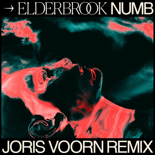 Elderbrook - Numb (Joris Voorn Remix)[2020]