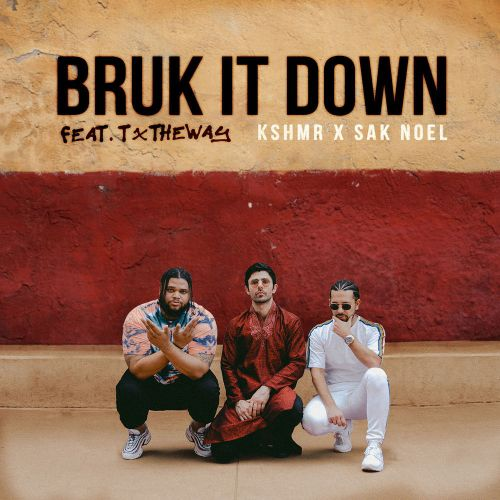 Kshmr x Sak Noel (feat. TxTheway) - Bruk It Down (Extended Mix) [2020]