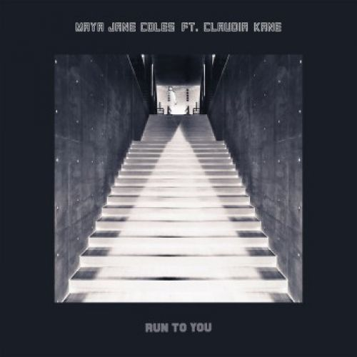 Maya Jane Coles feat Claudia Kane - Run To You (Original Mix) [2020]