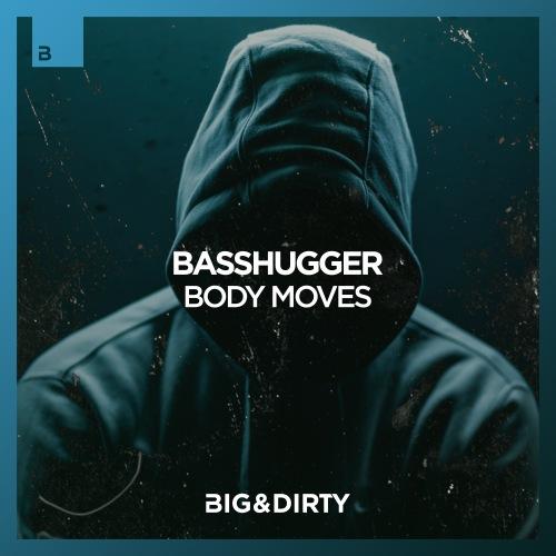Basshugger - Body Moves (Extended Mix) [2020]