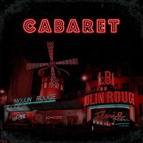 Lowderz -  Cabaret (Extended Mix) [2020]